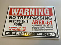 "Area 51 WARNING NO TRESPASSING Deadly Force Embossed Aluminum Sign 9""x12"""