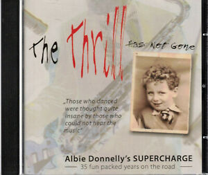Albie Donnelly's SUPERCHARGE  The Thrill Has Not Gone, CD-Album