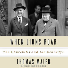 When Lions Roar: The Churchills and the Kennedys Audio CD – by Thomas Maier