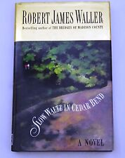 Slow Waltz in Cedar Bend by Robert James Waller (Hardback, 1993) 0434001163