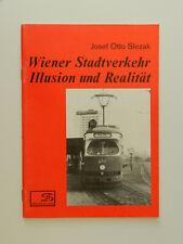 Wiener Stadtverkehr Illusion und Realität Josef Otto Slezak Wien