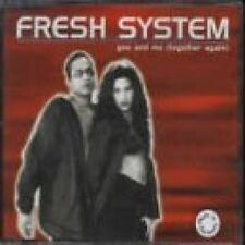 Fresh System You and Me (Together again; 1997) [Maxi-CD]