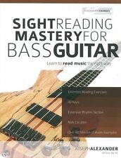 Sight Reading Mastery for Bass Guitar Learn to Read Music the Right Way Book