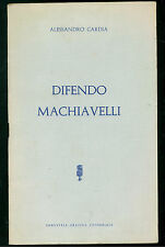 CARDIA ALESSANDRO DIFENDO MACHIAVELLI GRAFICA EDITORIALE 1957 FILOSOFIA AUTOGRAF