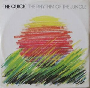 """THE QUICK - The Rhythm Of The Jungle - 12"""" Single PS"""