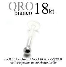 Piercing BIOFLEX LABRET TRAGO ORECCHIO pallina oro BIANCO 18kt. white GOLD