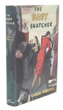 Carol KENDALL / The Baby Snatcher First Edition