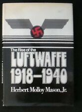 The Rise of the Luftwaffe:Forging the Secret German Air Weapon HB/DJ 1st Fine/VG