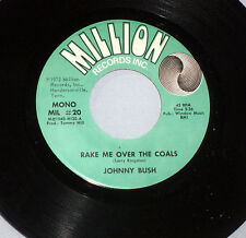 Johnny Bush: Rake Me Over the Coals / Jealously Insane   [Unplayed Copy]