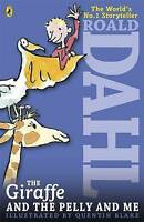 THE GIRAFFE AND THE PELLY AND ME. NEW! Roald Dahl