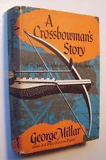 A CROSSBOWMAN'S STORY George Millar HC/DJ 1955 1st Amer. Edit. EXPLORE AMAZON -7