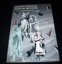 WAKING DREAMS - MARY M. WATKINS ,Harper Colophon Books (1977) CN 586