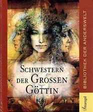 SCHWESTERN DER GROSSEN GÖTTIN - Marina Grünewald BUCH u.a. Mutter Meera