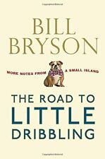 The Road to Little Dribbling: More Notes From a Sm