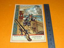 CHROMO 1920 BON POINT ECOLE ARMES A FEU L'ESPIGNOLE PISTOLET GUERRE