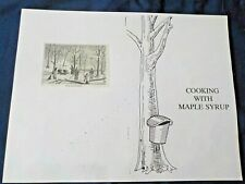 Cooking With Maple Syrup Over 60 Recipe Collection