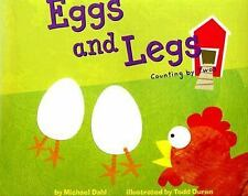 Eggs and Legs: Counting by Twos: By Dahl, Michael