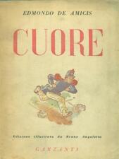 CUORE  DE AMICIS EDMONDO GARZANTI LIBRI 1947