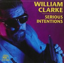 William Clarke - Serious Intentions [CD]
