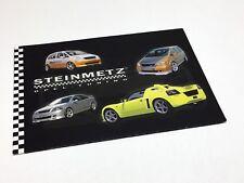 2003 Steinmetz Opel Speedster Signum Vectra Omega Zafira Meriva Corsa Brochure