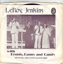 """7"" - LeRoy JENKINS - Not my will - sehr RARE USA-Pressung !!!"