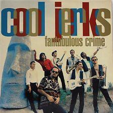 Cool Jerks – Fantabulous Crime - LP 1994 SPAIN