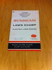 SUNBEAM LAWN CHAMP ELECTRIC LAWN MOWER Model EL219,EL189,EL181, OWNERS MANUAL *