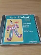 JEUX D'ENFANTS - HOWARD SNELL BRASS  CD ALBUM   FREE POSTAGE