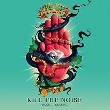Kill The Noise - OCCULT CLASSIC [CD]