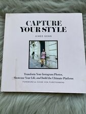 New listing Capture Your Style : How to Transform Your Instagram Images and Build the...