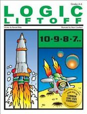 Blast off with Logic: Logic Liftoff 2 by Bonnie Risby (2005, Paperback)