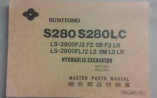 SUMITOMO S280, S280LC HYDRAULIC EXCAVATOR PARTS MANUAL