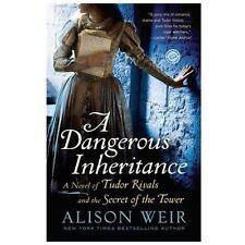 A Dangerous Inheritance Allison Weir