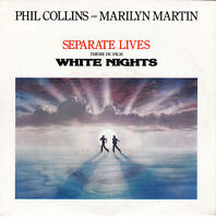 "Phil Collins And Marilyn Martin 7"" Separate Lives (VG/VG+)"