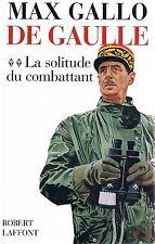 MAX GALLO De Gaulle, La solitude du combattant + PARIS POSTER GUIDE
