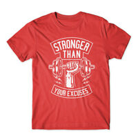 Stronger Than Your Excuses T-Shirt 100% Cotton Premium Tee New