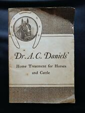 ANTIQUE THE HORSE by Dr. DANIELS. Revised Edition 1933.