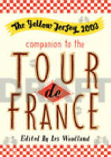 Yellow Jersey Companion To The Tour De France (Yellow Jersey Cycling Classics),