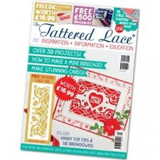 TATTERED LACE MAGAZINE ISSUE 31 WITH FREE DELICATE GATE DIE SET WORTH £16.99 NEW