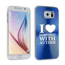 For Samsung Galaxy S7 S4 S5 S6 Edge + Hard Case Cover I Love Someone with Autism