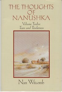 Thoughts of Nanushka 12 Tears and Tenderness -  Nan Witcomb AusSellerFastPost!!!