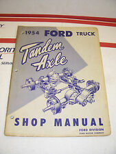 1954 Ford Truck Tandem Axle Shop Service Manual 54 t-700 t-800