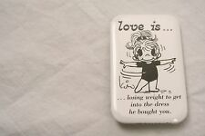 VINTAGE 3'' BY 2'' LOVE IS LOSING WEIGHT 1985 PINBACK BUTTON KIM CASALI