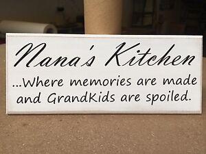"Funny Quote, Shabby Chic, Nanas Kitchen, Grandkids, Sign, Plaque,  10""x4"" p025"