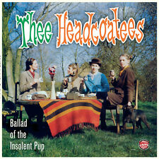 Thee Headcoatees - Ballad Of The Insolent Pup  CD * BRAND NEW* *HOLLY GOLIGHTLY*