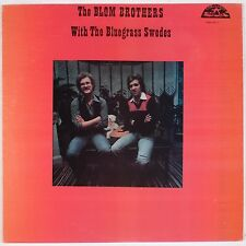 THE BLOM BROTHERS: With the Bluegrass Swedes USA OLD HOMESTEAD Bluegrass LP VG++