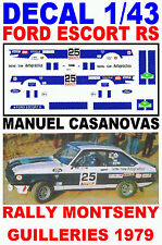 DECAL 1/43 FORD ESCORT RS MANUEL CASANOVAS RALLY MONTSENY GUILLERIES 1979 (01)