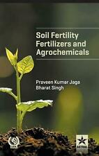 Soil Fertility, Fertilizers and Agrochemicals by Dr Praveen Kumar Jaga (English)