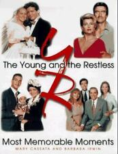 Young and the Restless : Most Memorable Moments by Mary Cassata Hardcover