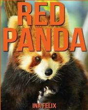 Red Panda: Children Book of Fun Facts and Amazing Photos on Animals in Nature...